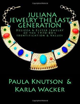 Juliana Jewelry - The Last Generation