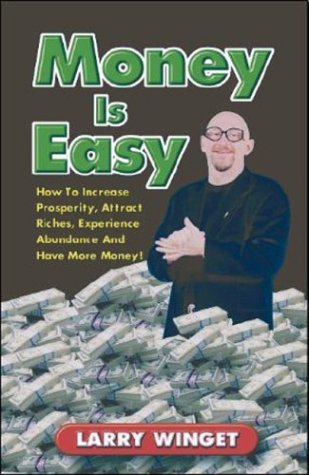 Money Stuff: How to Increase Prosperity, Attract Riches, Experience Abundance, and Have More Money!