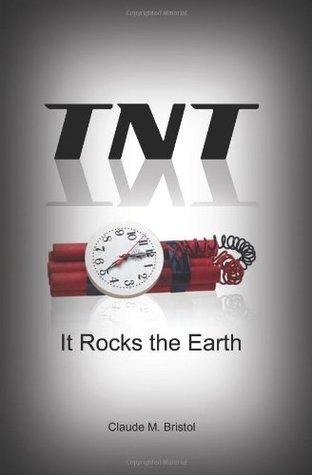 TNT by Claude M. Bristol