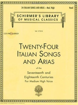 24 Italian Songs and Arias: Medium High Voice (Book/CD, Vocal Collection) by Hal Leonard Publishing Company