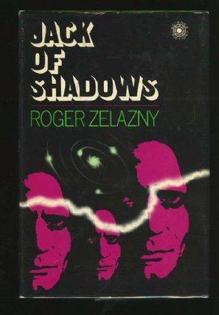Jack of Shadows by Roger Zelazny