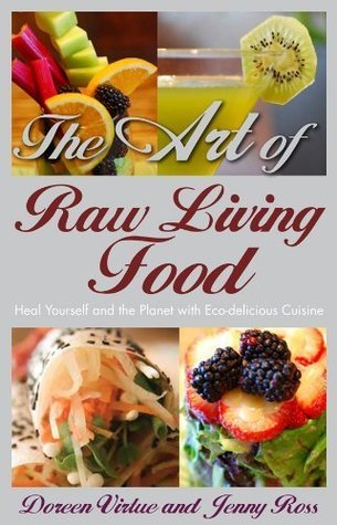 the-art-of-raw-living-food-heal-yourself-and-the-planet-with-eco-delicious-cuisine