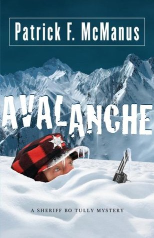 Avalanche (Sheriff Bo Tully, #2)