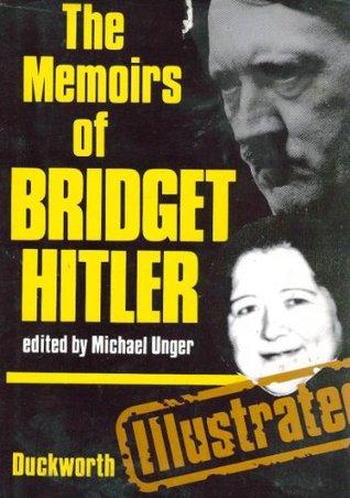 Ebook Memoirs of Bridget Hitler by Bridget Hitler PDF!
