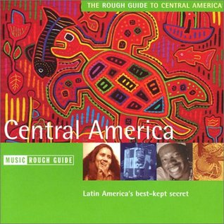 The Rough Guide to The Music of Central America CD