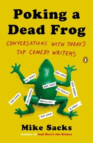 Poking a dead frog conversations with todays top comedy writers by 19859696 fandeluxe Gallery