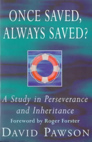 once-saved-always-saved-a-study-in-perseverance-and-inheritance