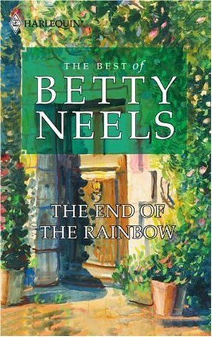 The End of the Rainbow by Betty Neels