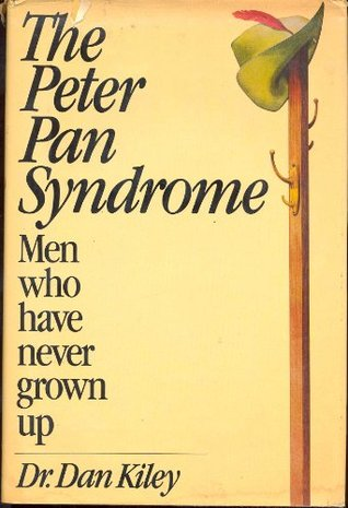 4db9edf85151 The Peter Pan Syndrome  Men Who Have Never Grown Up by Dan Kiley