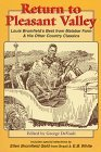 Return to Pleasant Valley: Louis Bromfield's Best from Malabar Farm & His Other Country Classics