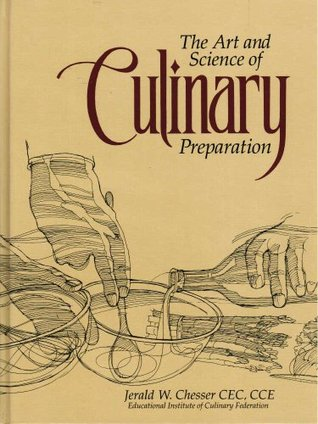 The Art and Science of Culinary Preparation