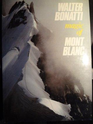 Magic of Mont Blanc