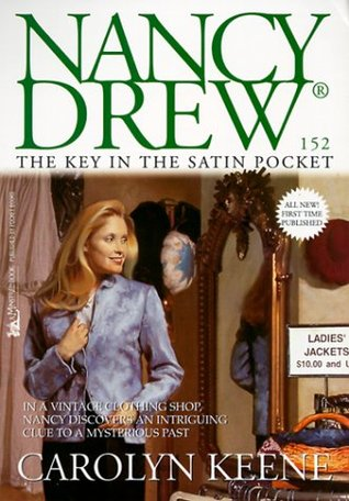 The Key in the Satin Pocket (Nancy Drew, #152)