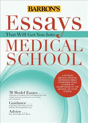 Essays That Will Get You into Medical School