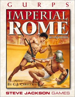 GURPS Imperial Rome by C.J. Carella