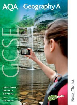Aqa Geography A Gcse: Student Book