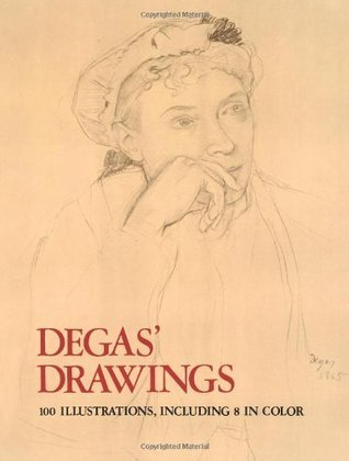 Degas' Drawings (100 Illustrations, Including 8 in Color)