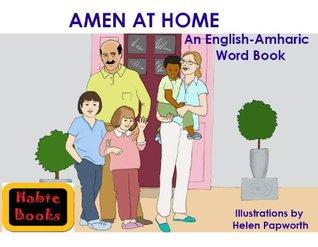 Amen at Home; An English-Amharic Word Book