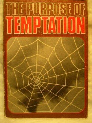 The Purpose of Temptation