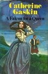A Falcon for a Queen