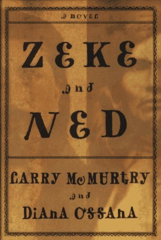 Zeke and ned by Larry McMurtry - Epub downloads