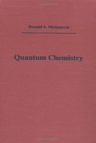 Quantum chemistry by donald a mcquarrie 805644 fandeluxe Gallery
