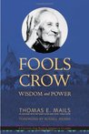 Fool's Crow: Wisdom and Power