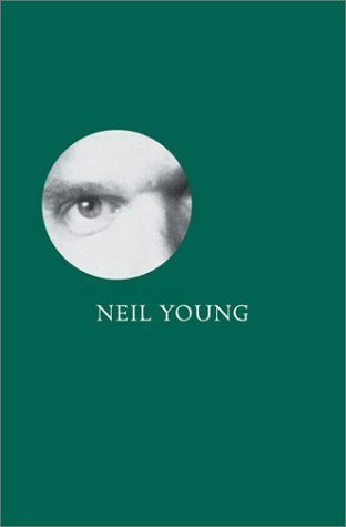 Neil Young: Reflections in Broken Glass