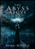 The Abyss Above Us (The Abyss Above Us, Book 1)