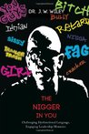The Nigger in You by J.W. Wiley