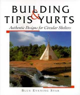 Tipis  Yurts by Blue Evening Star
