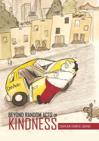 Beyond Random Acts of Kindness