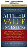 Applied Value Investing, Chapter 3: Franchise Value and the GEICO Acquisition (McGraw-Hill Finance & Investing)