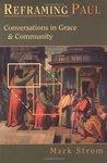 Reframing Paul: Conversations in Grace & Community