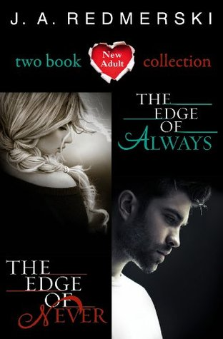 The Edge of Never, The Edge of Always: Two Book Collection (The Edge of Never, #1-2)