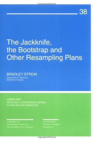 The Jacknife, the Bootstrap, and Other Resampling Plans