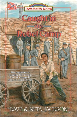Caught in the Rebel Camp by Dave Jackson