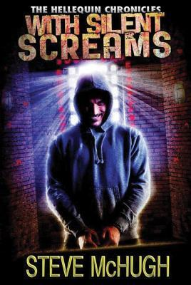 With Silent Screams (Hellequin Chronicles #3)