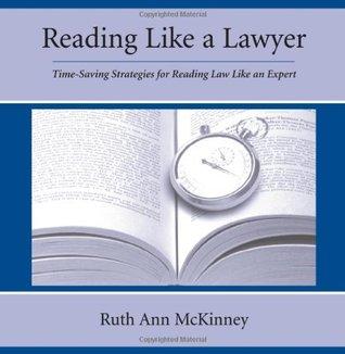 Reading Like A Lawyer by Ruth Ann McKinney
