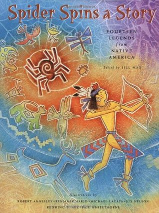 Spider Spins a Story: Fourteen Legends from Native America
