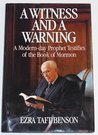 A Witness and a Warning: A Modern-Day Prophet Testifies of the Book of Mormon