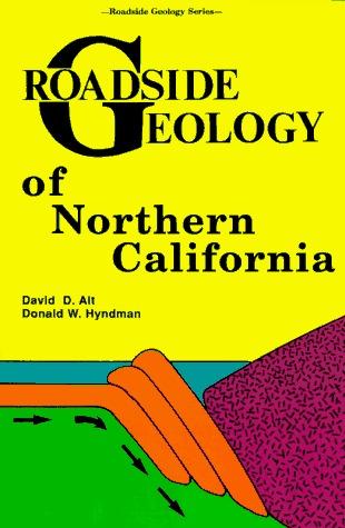 Roadside Geology of Northern California