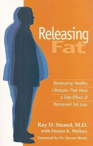 Releasing Fat: Developing Healthy Lifestyles That Have a Side Effect of Permanent Fat Loss