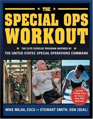 The Special Ops Workout: The Elite Exercise Progra...