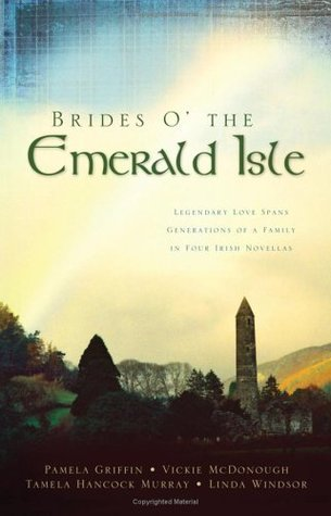 Brides O' the Emerald Isle by Pamela Griffin