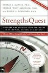 StrengthsQuest: Discover and Develop Your Strengths in Academics, Career, and Beyond