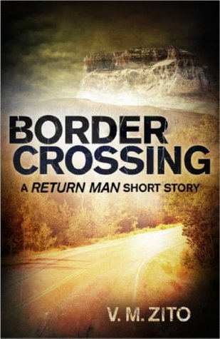 Border Crossing: A Return Man Short Story