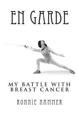 En Garde: My Battle with Breast Cancer