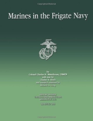 Marines in the Frigate Navy
