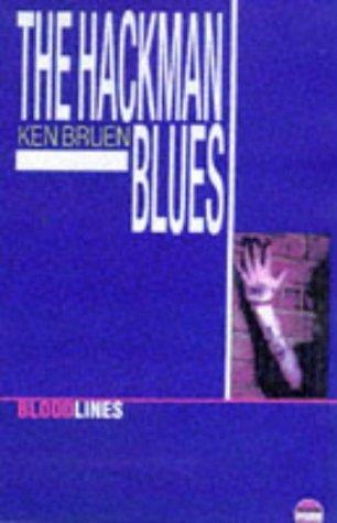 The Hackman Blues by Ken Bruen